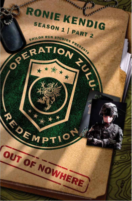 Operation Zulu Redemption: Out of Nowhere – Part 2