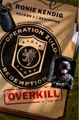 Operation Zulu Redemption: Overkill – The Beginning