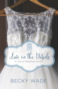 Love In the Details - Becky Wade