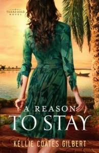 A Reason to Stay - Kellie Coates Gilbert