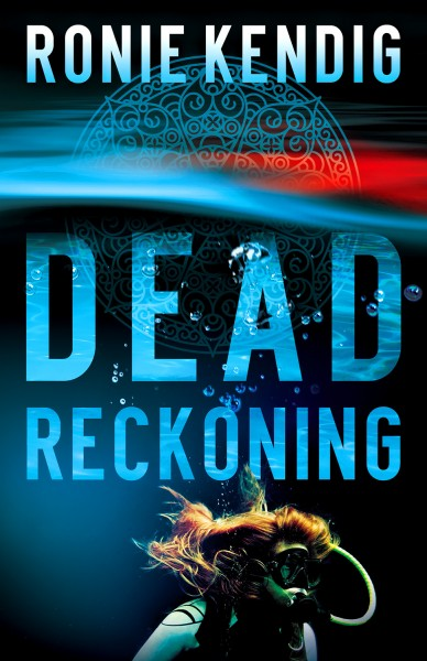 Dead Reckoning by Ronie Kendig